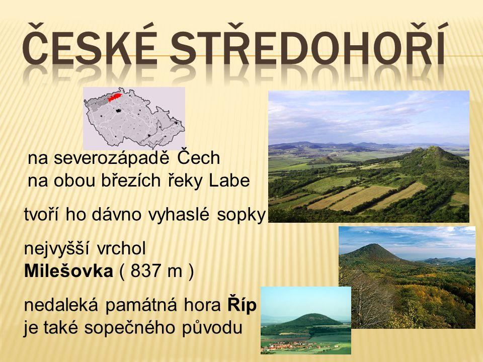 ČESKÉ STŘEDOHOŘÍ na severozápadě Čech na obou březích řeky Labe