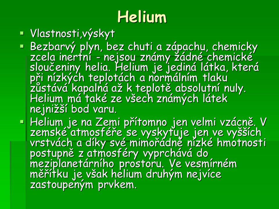 Helium Vlastnosti,výskyt