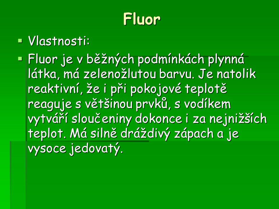 Fluor Vlastnosti: