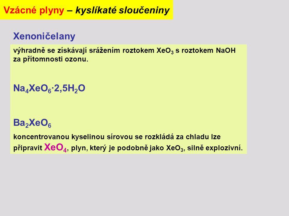 Vzácné plyny – kyslíkaté sloučeniny