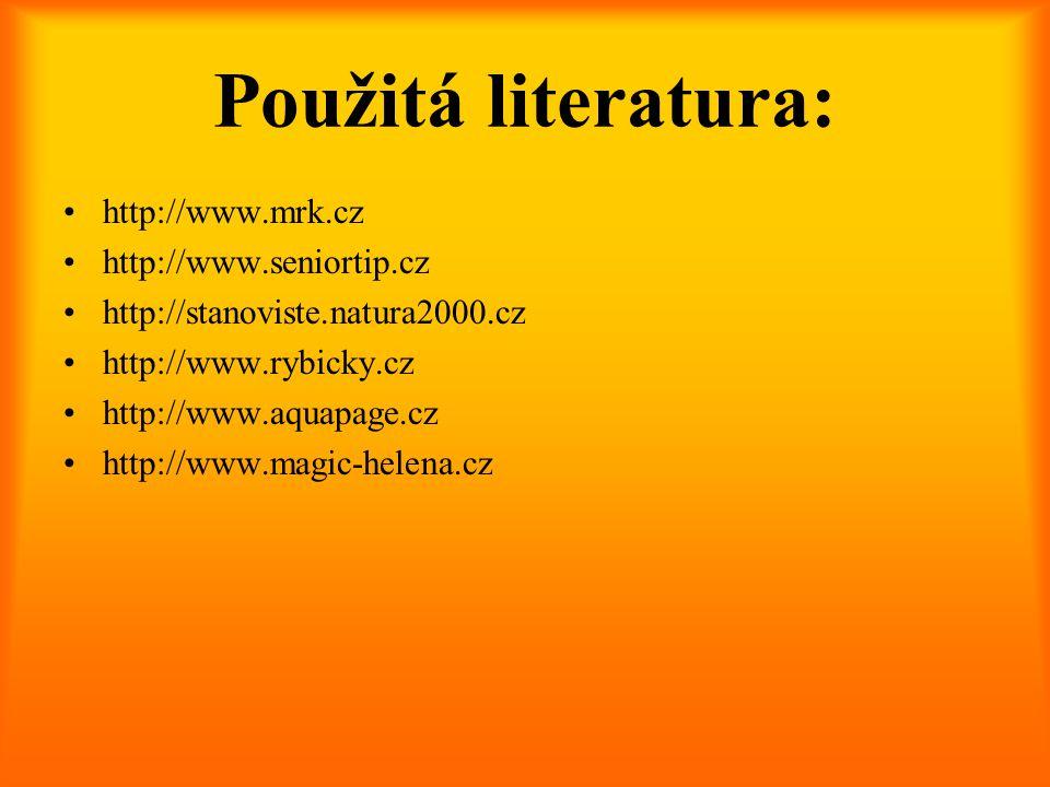 Použitá literatura: http://www.mrk.cz http://www.seniortip.cz