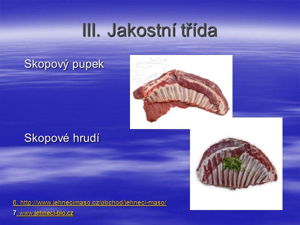 III. Jakostní třída Skopové hrudí Skopový pupek