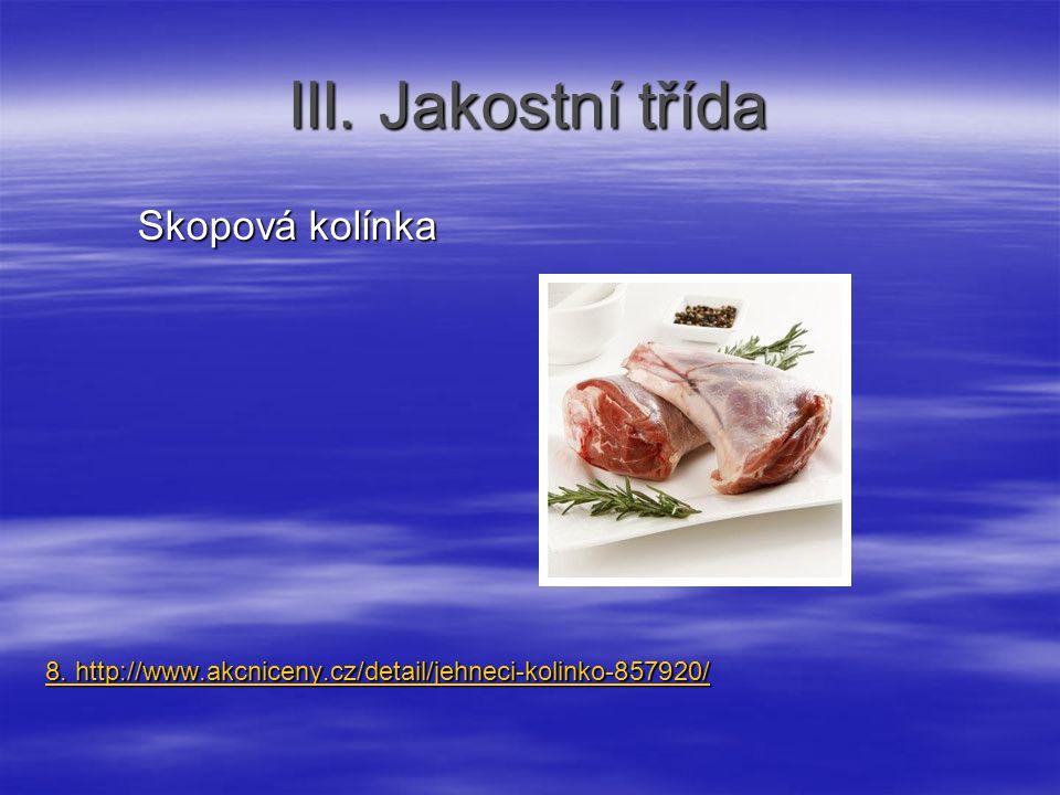 III. Jakostní třída Skopová kolínka