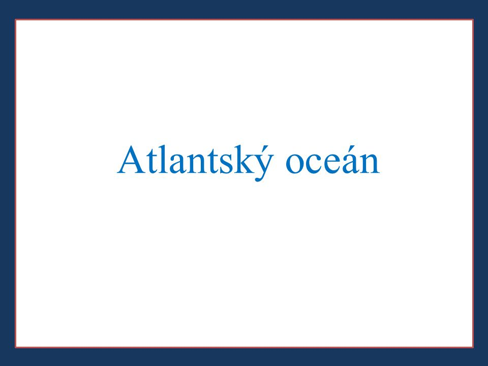 Atlantský oceán