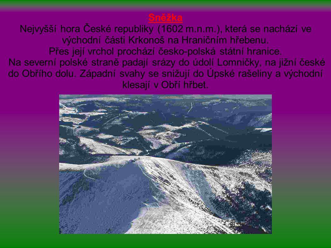 Sněžka Nejvyšší hora České republiky (1602 m. n. m
