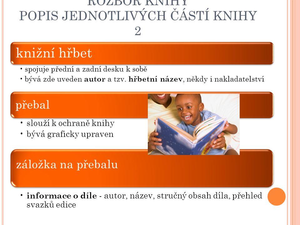 ROZBOR KNIHY POPIS JEDNOTLIVÝCH ČÁSTÍ KNIHY 2