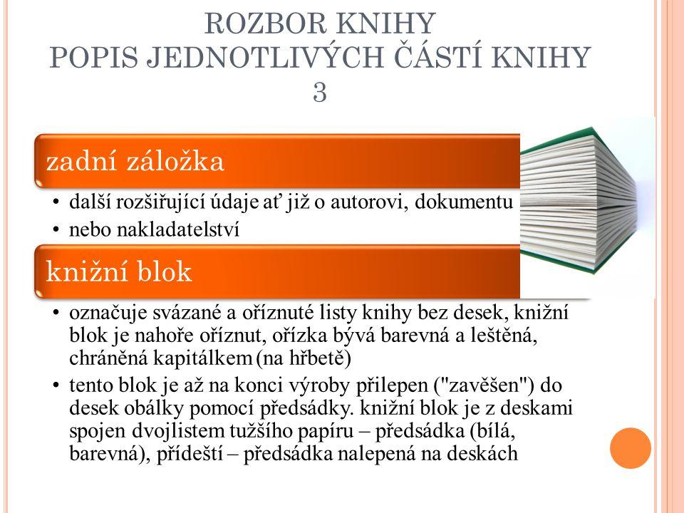 ROZBOR KNIHY POPIS JEDNOTLIVÝCH ČÁSTÍ KNIHY 3
