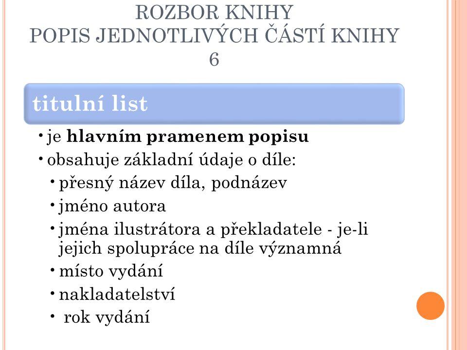 ROZBOR KNIHY POPIS JEDNOTLIVÝCH ČÁSTÍ KNIHY 6