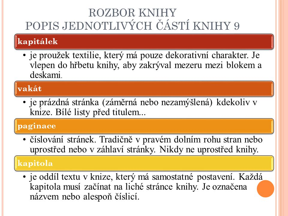 ROZBOR KNIHY POPIS JEDNOTLIVÝCH ČÁSTÍ KNIHY 9