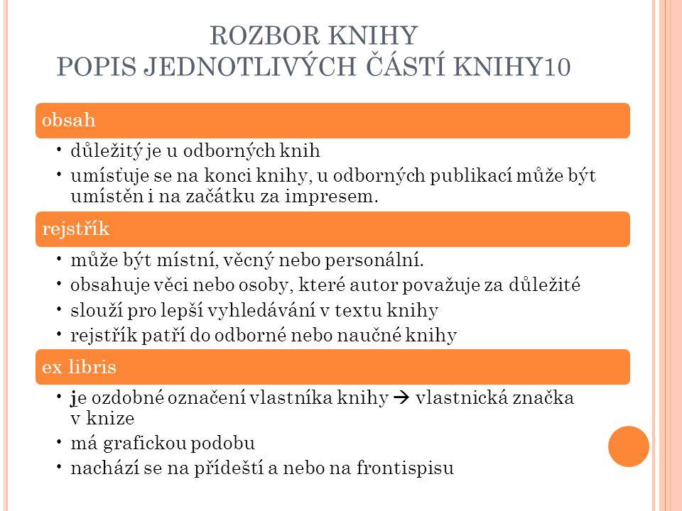 ROZBOR KNIHY POPIS JEDNOTLIVÝCH ČÁSTÍ KNIHY10