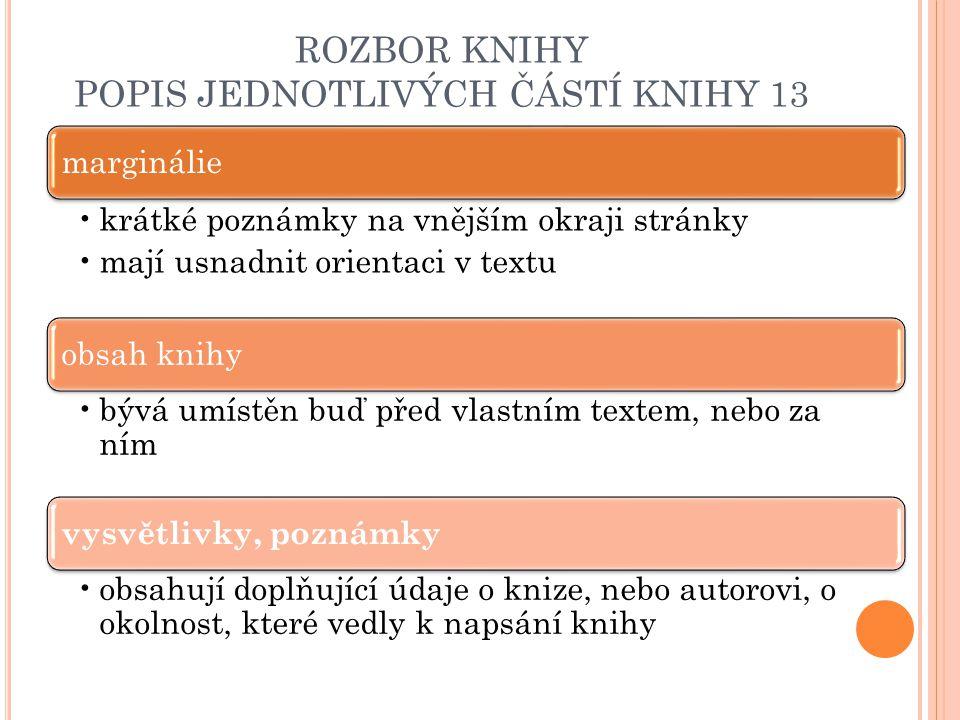 ROZBOR KNIHY POPIS JEDNOTLIVÝCH ČÁSTÍ KNIHY 13