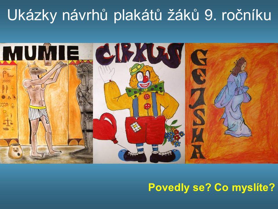Ukázky návrhů plakátů žáků 9. ročníku