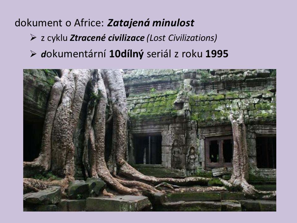 dokument o Africe: Zatajená minulost