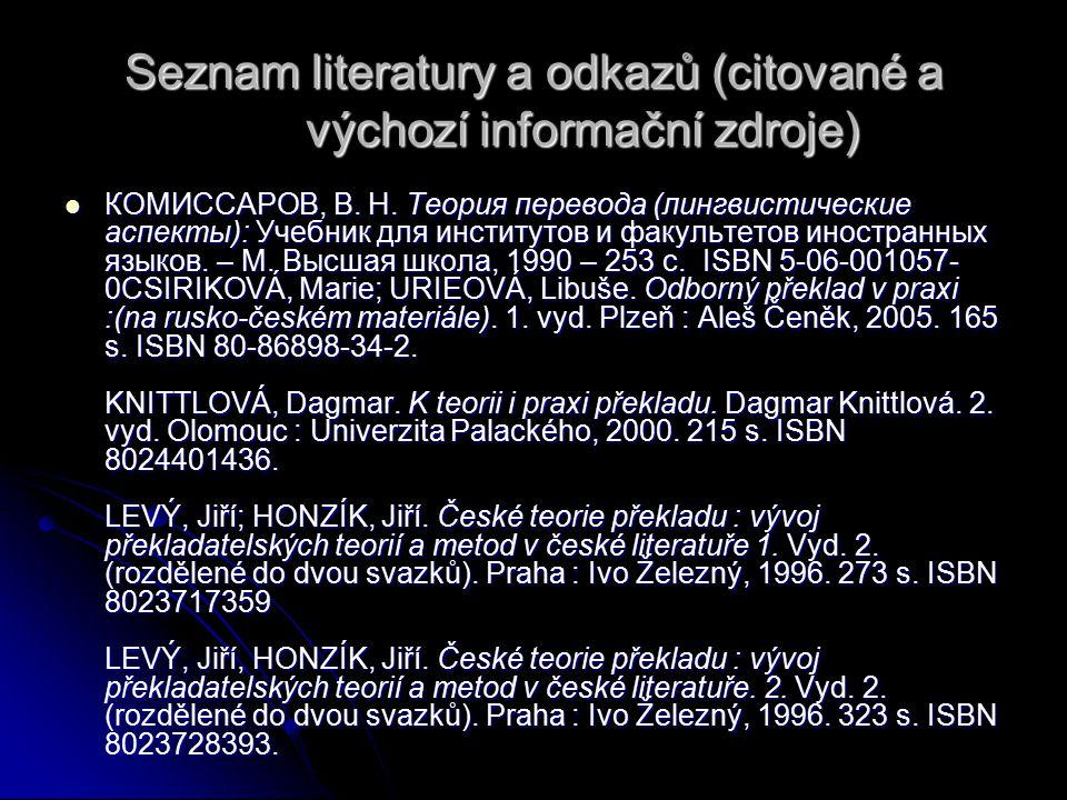Seznam literatury a odkazů (citované a výchozí informační zdroje)