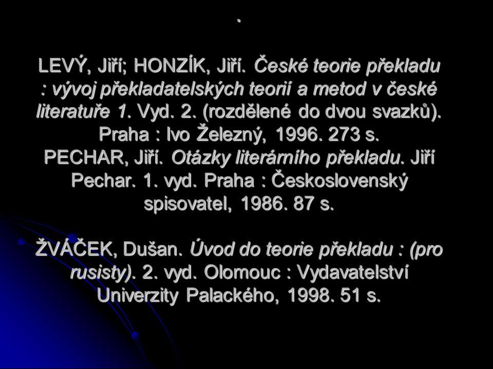 LEVÝ, Jiří; HONZÍK, Jiří.