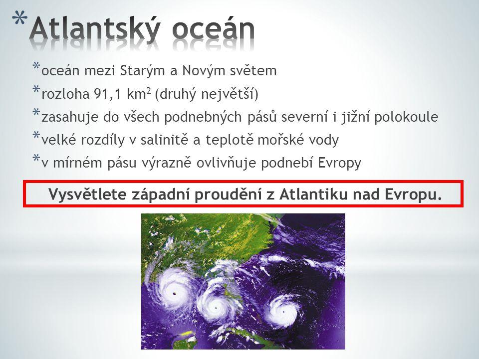 Vysvětlete západní proudění z Atlantiku nad Evropu.