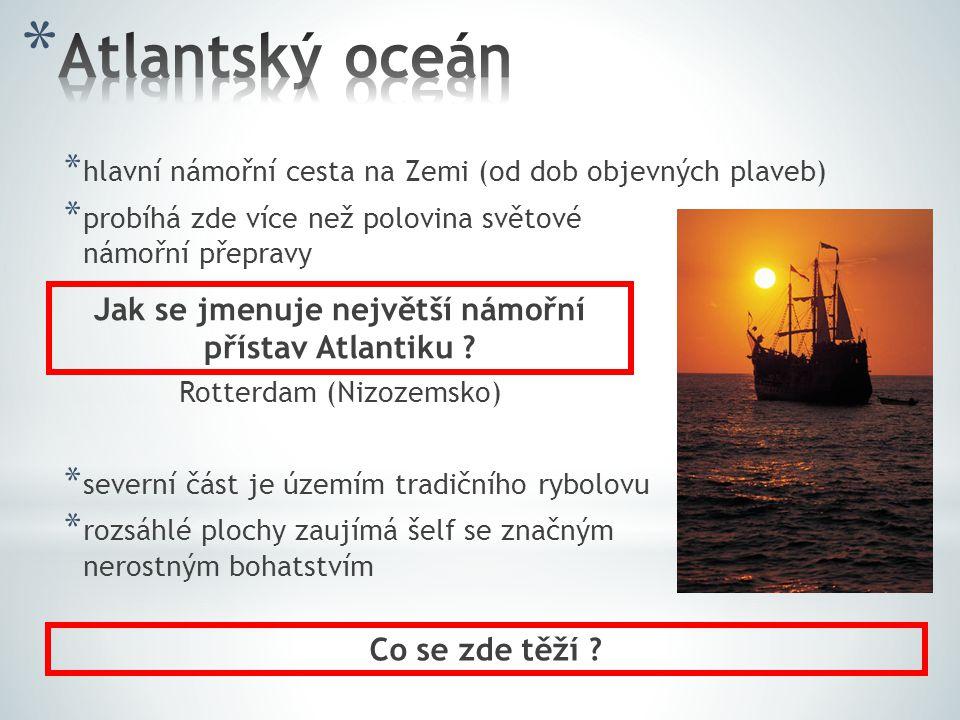 Jak se jmenuje největší námořní přístav Atlantiku