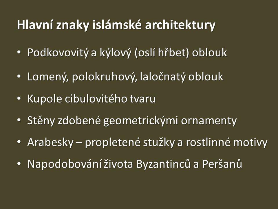 Hlavní znaky islámské architektury