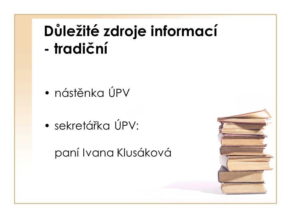 Důležité zdroje informací - tradiční