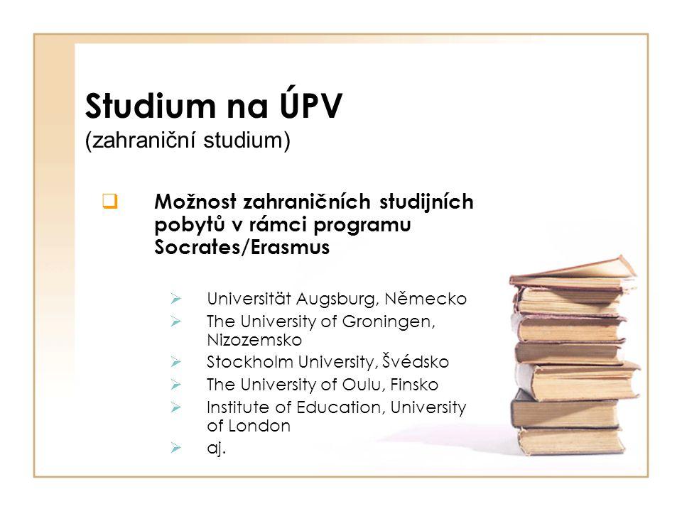 Studium na ÚPV (zahraniční studium)