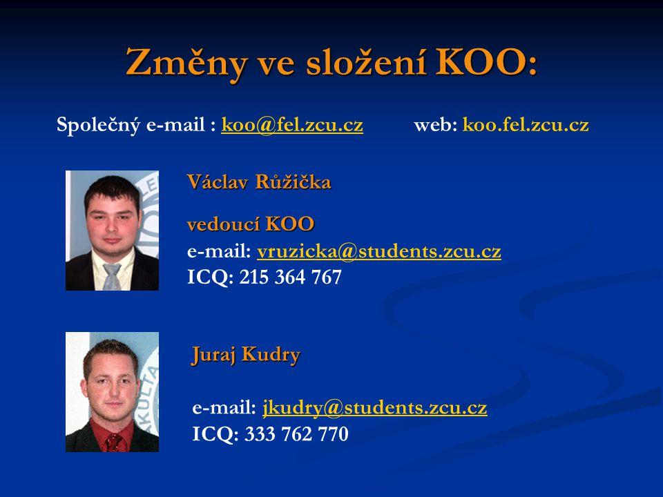 Změny ve složení KOO: Společný e-mail : koo@fel.zcu.cz web: koo.fel.zcu.cz. Václav Růžička.