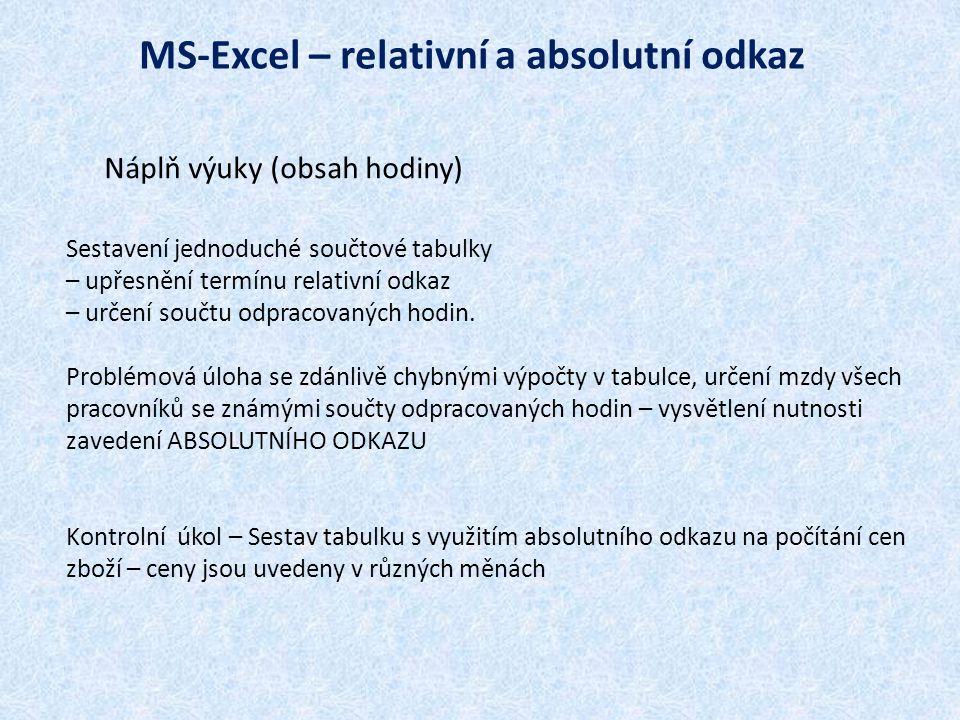 MS-Excel – relativní a absolutní odkaz