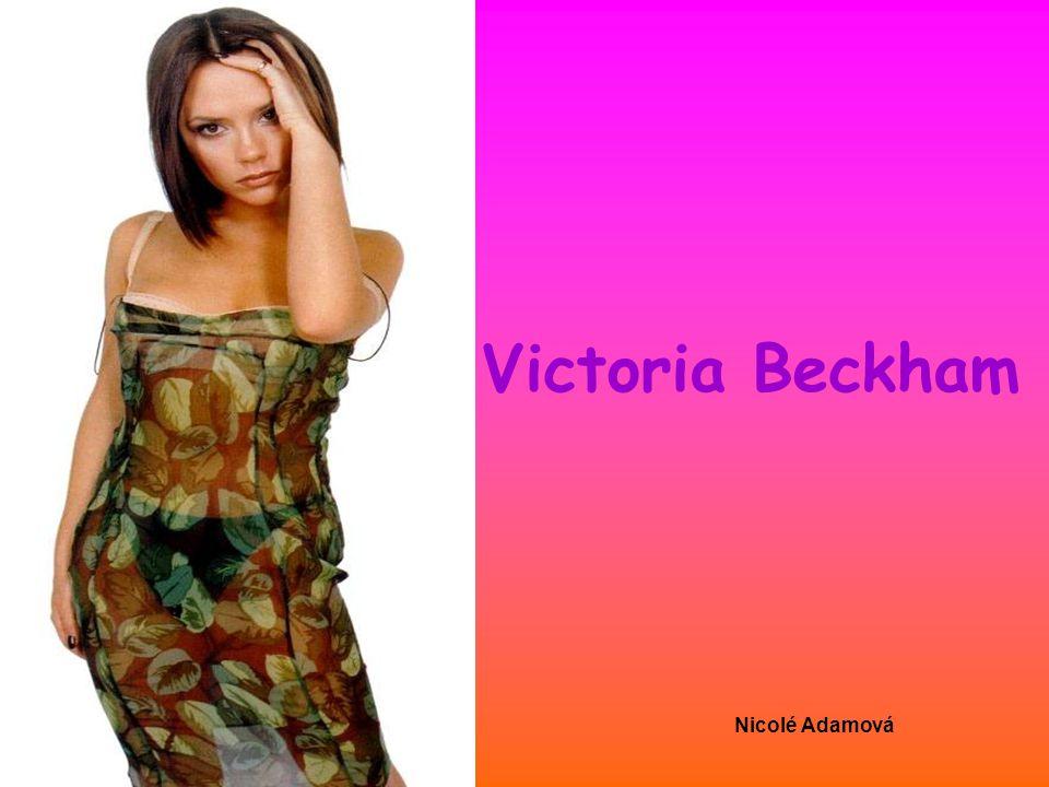 Victoria Beckham Nicolé Adamová