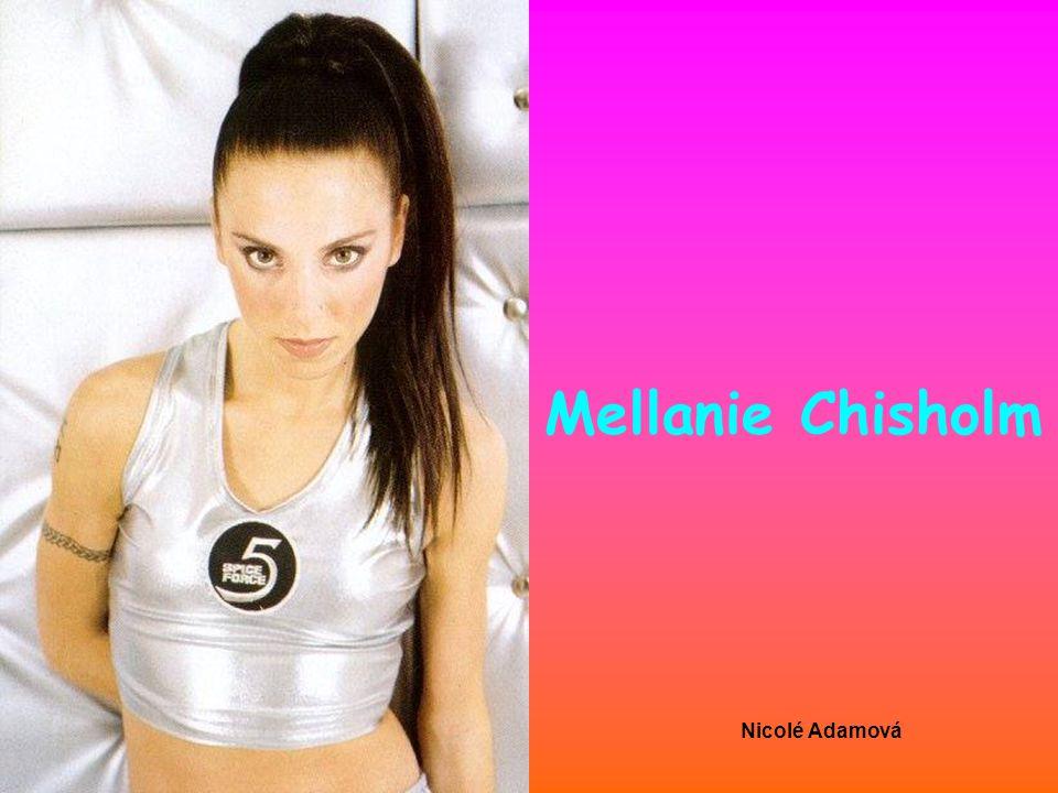 Mellanie Chisholm Nicolé Adamová