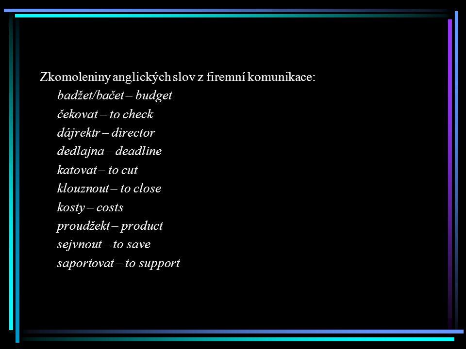 Zkomoleniny anglických slov z firemní komunikace: