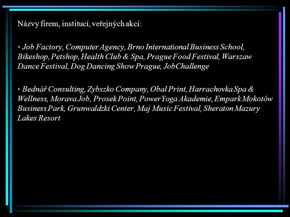 Názvy firem, institucí, veřejných akcí:
