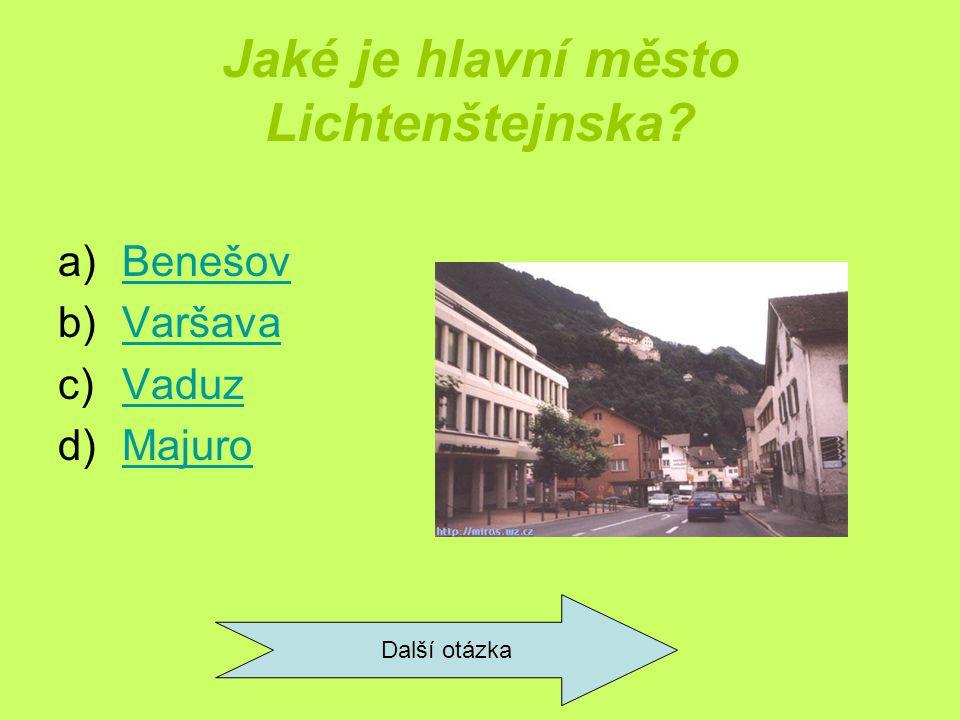 Jaké je hlavní město Lichtenštejnska