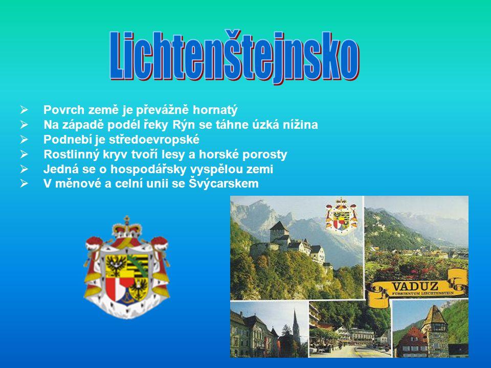 Lichtenštejnsko Povrch země je převážně hornatý