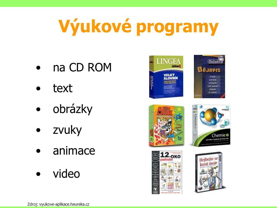 Výukové programy na CD ROM text obrázky zvuky animace video