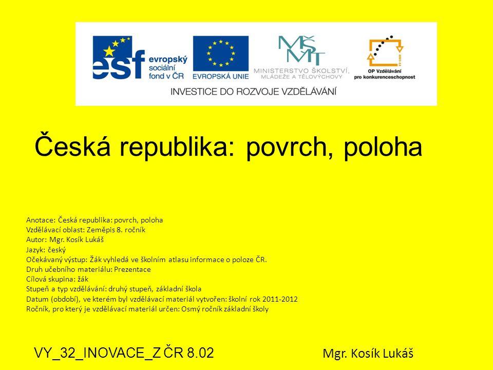 Česká republika: povrch, poloha