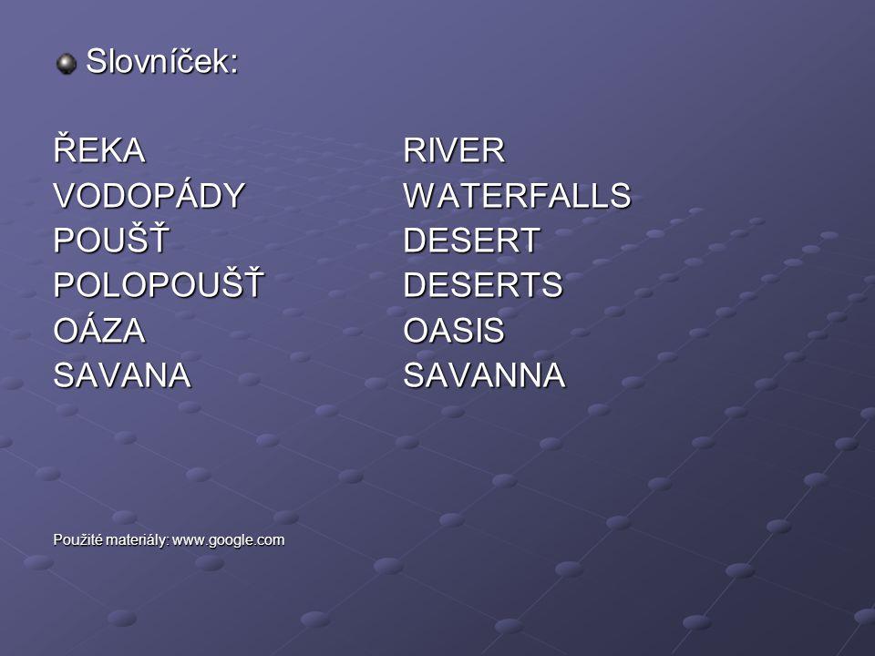 Slovníček: ŘEKA RIVER VODOPÁDY WATERFALLS POUŠŤ DESERT