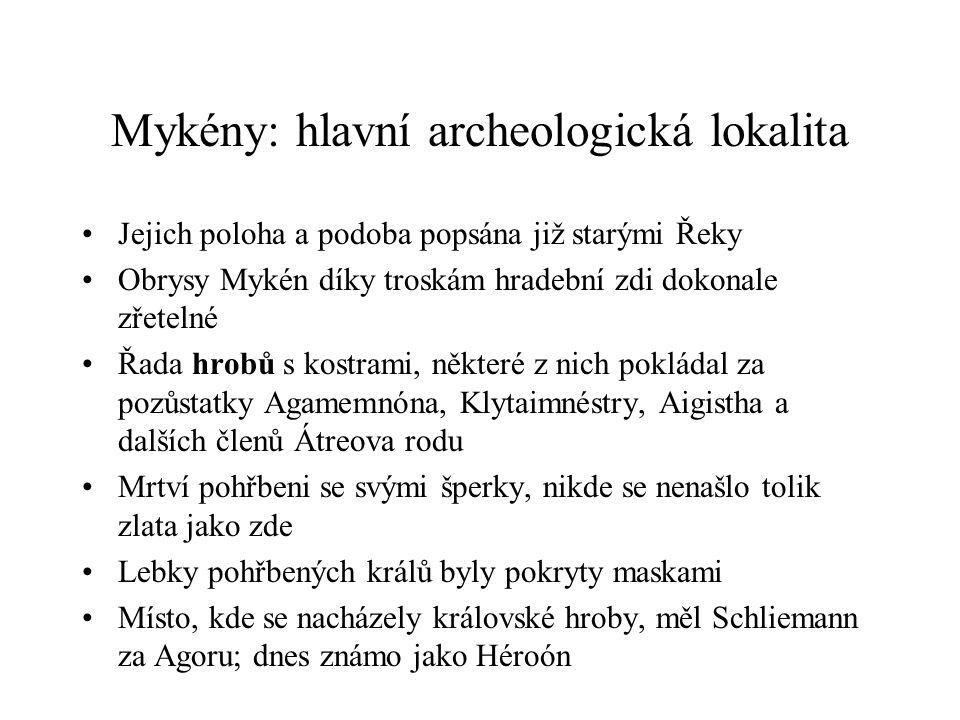 Mykény: hlavní archeologická lokalita