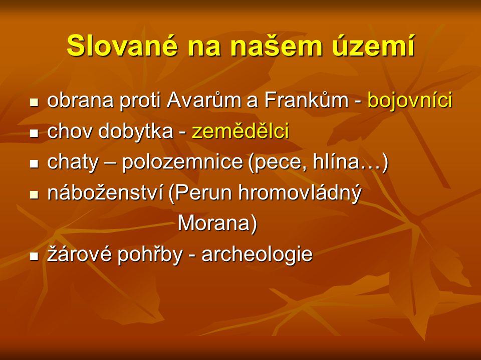 Slované na našem území obrana proti Avarům a Frankům - bojovníci