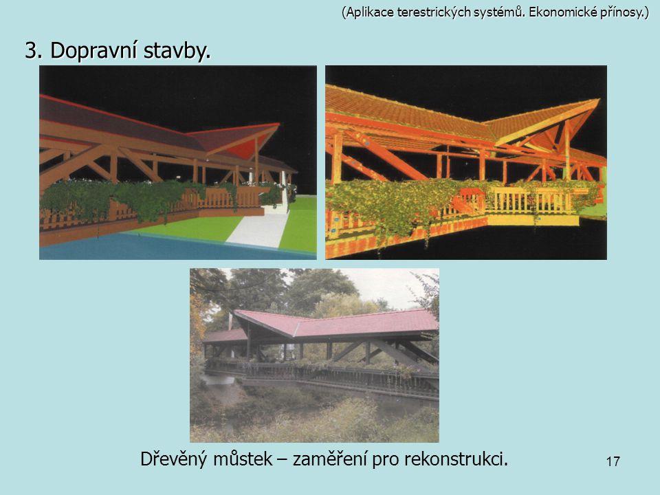 Dřevěný můstek – zaměření pro rekonstrukci.