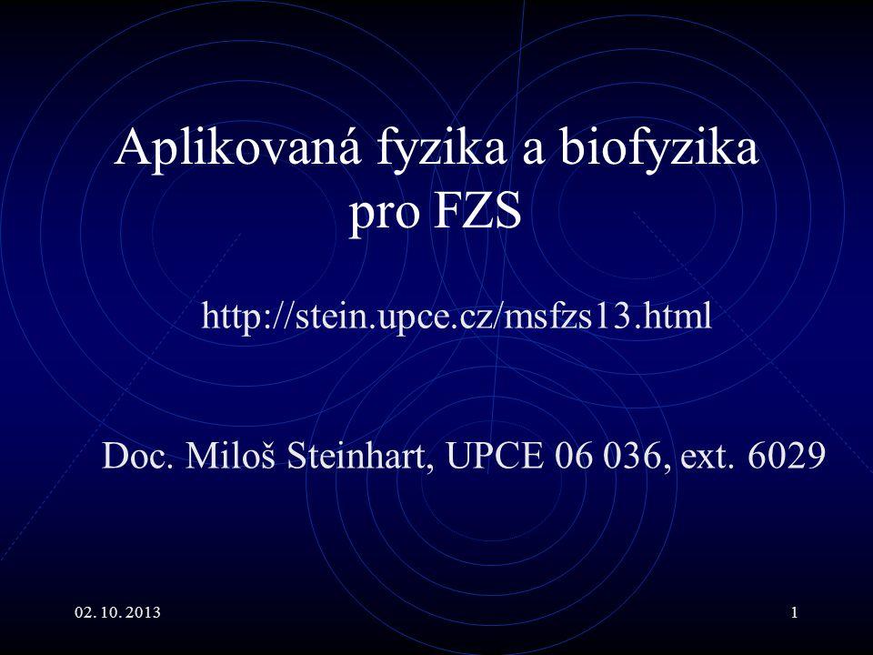 Aplikovaná fyzika a biofyzika pro FZS