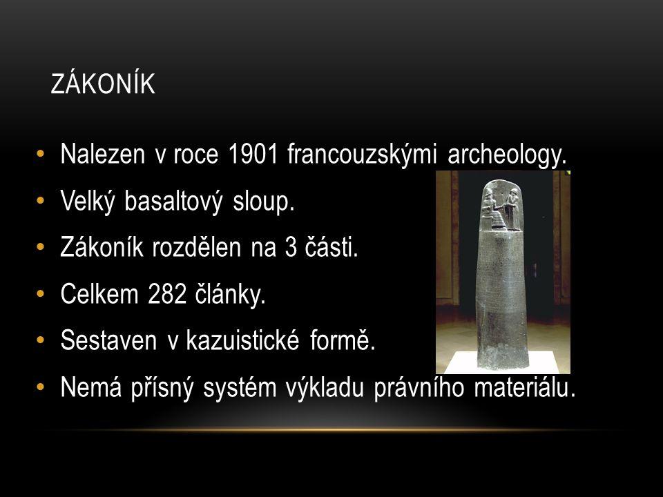 Nalezen v roce 1901 francouzskými archeology. Velký basaltový sloup.