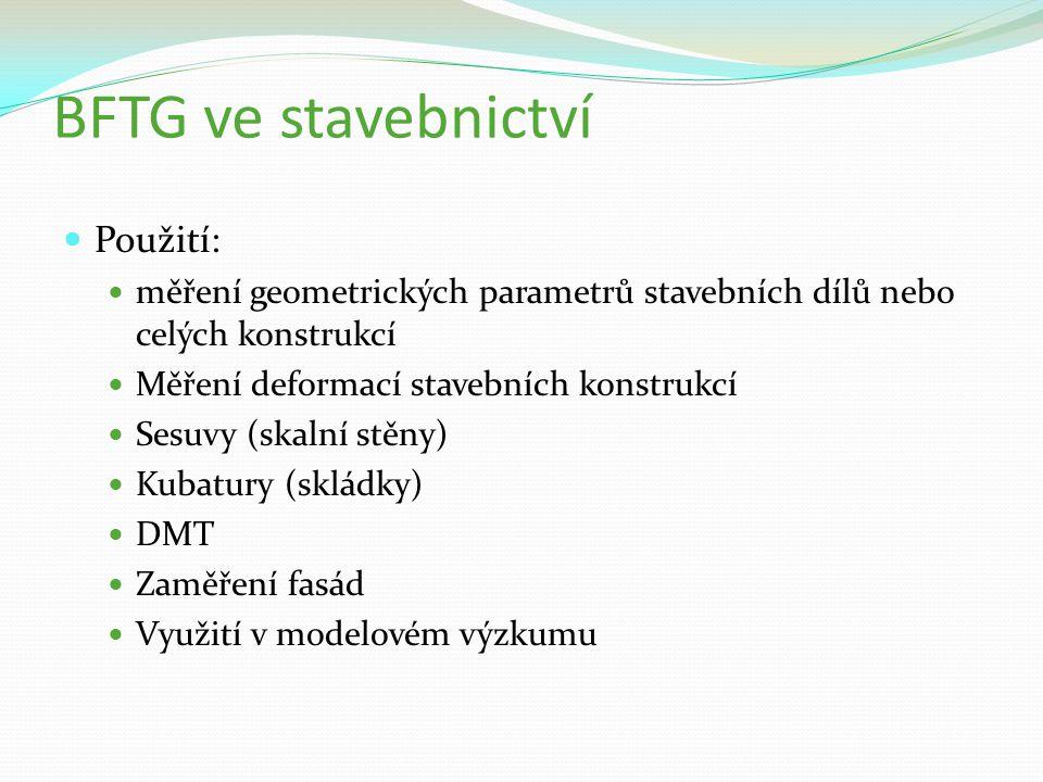 BFTG ve stavebnictví Použití: