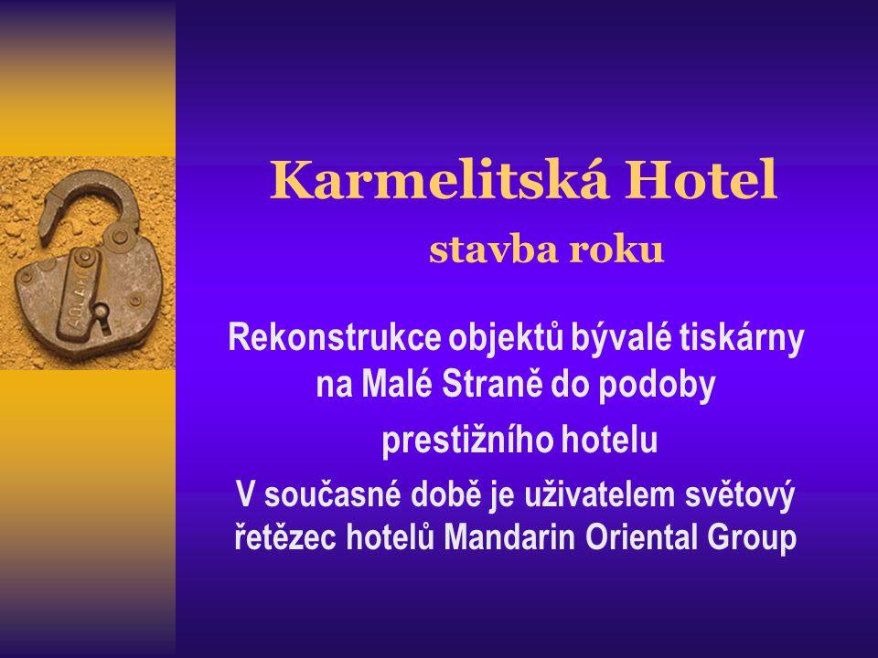 Karmelitská Hotel stavba roku