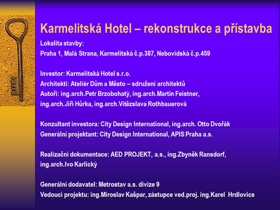 Karmelitská Hotel – rekonstrukce a přístavba