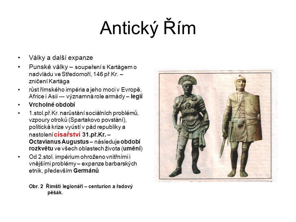 Antický Řím Války a další expanze