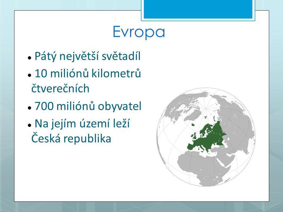 Evropa Pátý největší světadíl 10 miliónů kilometrů čtverečních