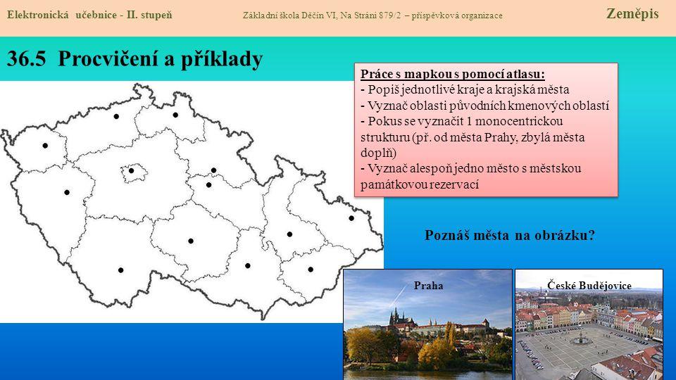 36.5 Procvičení a příklady Poznáš města na obrázku