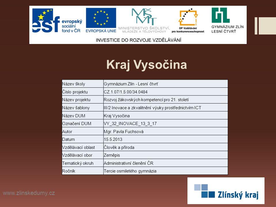 Kraj Vysočina www.zlinskedumy.cz Název školy