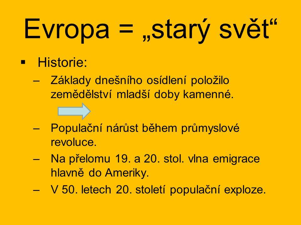 """Evropa = """"starý svět Historie:"""
