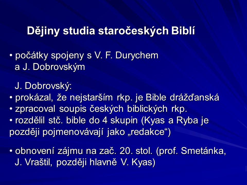 Dějiny studia staročeských Biblí