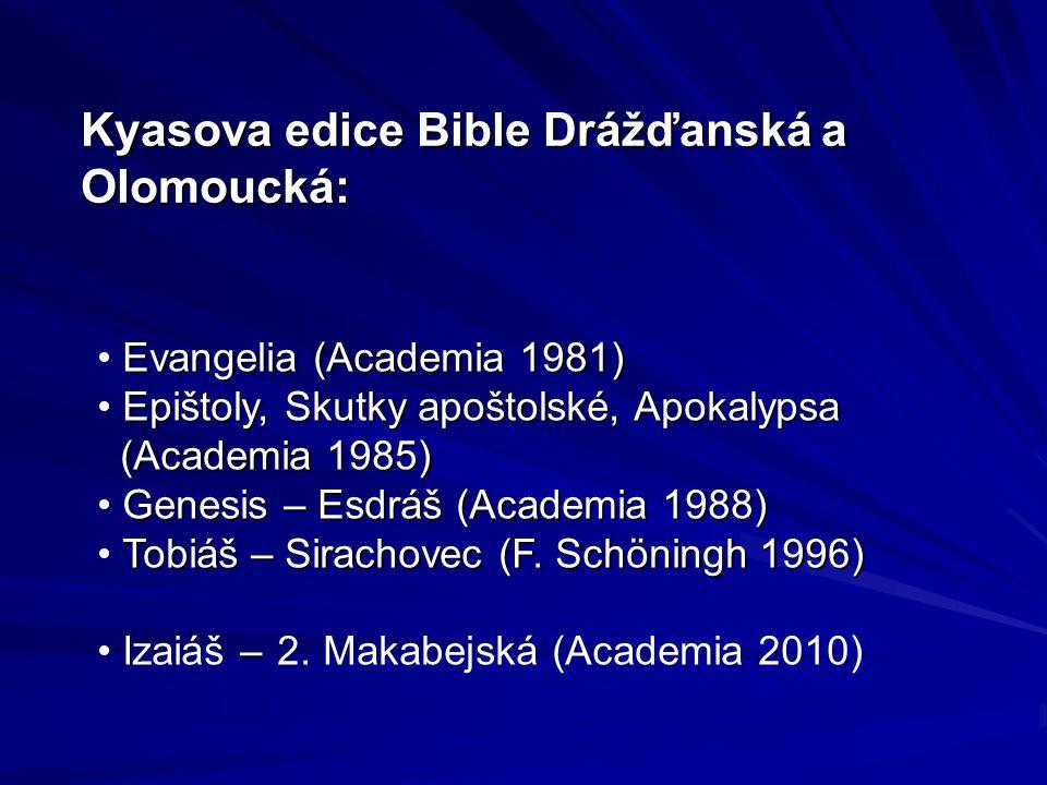 Kyasova edice Bible Drážďanská a Olomoucká: